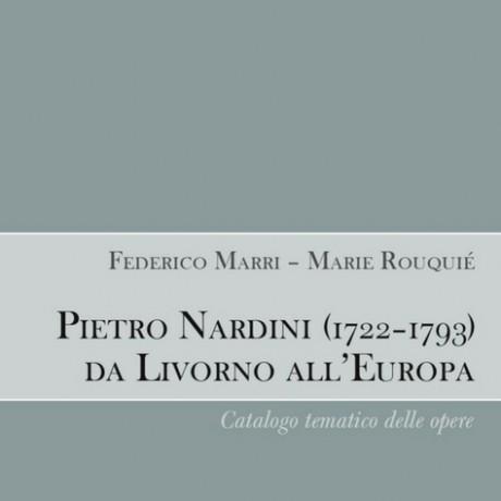 Pietro Nardini (1722-1793) da Livorno all'Europa